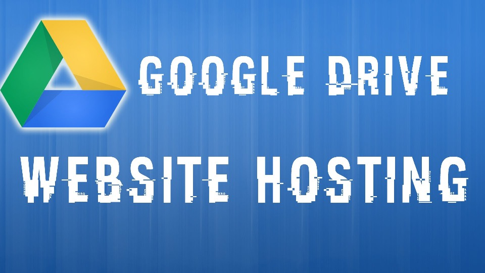 google drive как хостинг